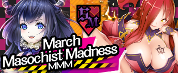 MMM~ March Masochist Madness